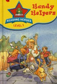 Handy Helpers (Reading Heroes: Level 3)