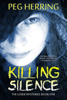 Killing Silence (The Loser Mysteries, #1)