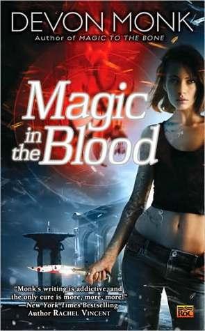 Magic in the Blood by Devon Monk