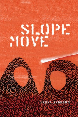 Slope Move by Hanna Andrews