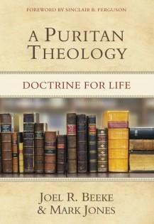 A Puritan Theology by Joel R. Beeke