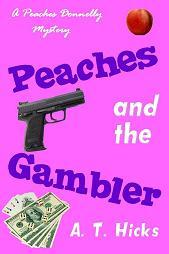 Peaches and the Gambler (A Peaches Donnelly Mystery, #1)