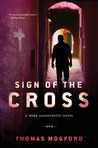 Sign of the Cross (Spike Sanguinetti, #2)