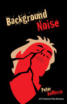 Background Noise by Peter DeMarco