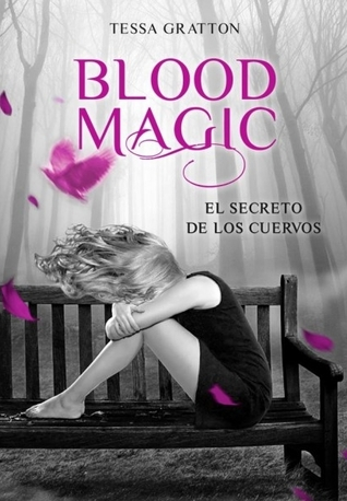 El secreto de los cuervos (Blood Magic, #2)