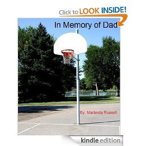 In Memory of Dad by Maranda Russell