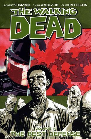 The Walking Dead: The Best Defense(The Walking Dead 5)