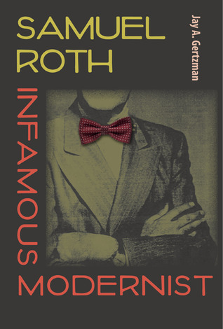 Samuel Roth, Infamous Modernist