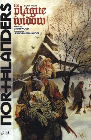 Northlanders, Vol. 4: The Plague Widow