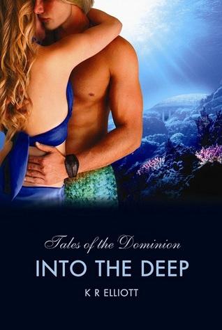 Into the Deep by K.R. Elliott