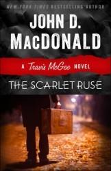 The Scarlet Ruse: A Travis McGee Novel (Travis McGee #14)