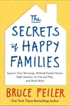 The Secrets of Happy Families: Improve Your Mornings, Rethink Family Dinner, Fight Smarter, Go Out and Play, and Much More EPUB