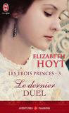 Le dernier duel by Elizabeth Hoyt