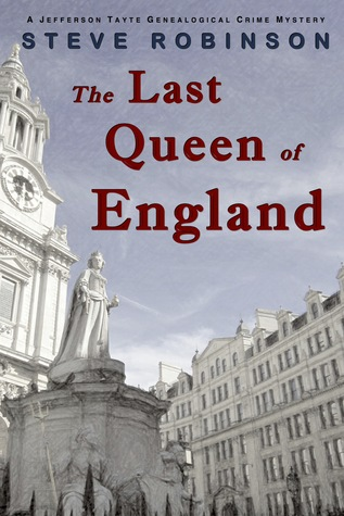 The Last Queen of England (Genealogical Crime Mystery, #3)