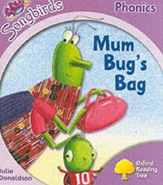 Mum Bug's Bag (Oxford Reading Tree: Stage 1+: Songbirds)