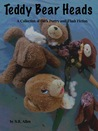 Teddy Bear Heads:A Collection of Dark Poetry and Flash Fiction