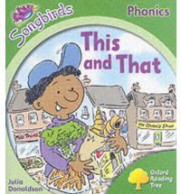 This and That (Oxford Reading Tree: Stage 2: Songbirds Phonics)