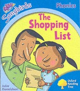 The Shopping List (Oxford Reading Tree: Stage 3: Songbirds Phonics)