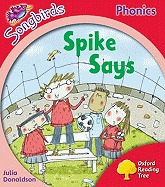 Spike Says (Oxford Reading Tree: Stage 4: Songbirds)