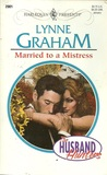 Married to a Mistress by Lynne Graham