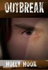 Outbreak (Destroyers, #3)