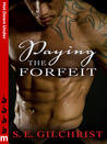Paying the Forfeit: Hot Down Under (Search for home, #1)