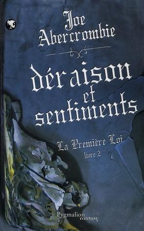 Déraison et Sentiments (La Première Loi #2)