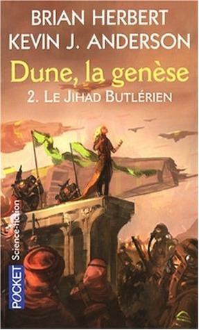 Le Jihad Butlérien (Dune, la genèse, #2)