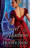 Sweet Madness (Veiled Seduction, #3)