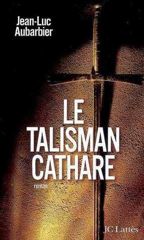 Le Talisman Cathare: Roman