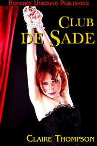 Club de Sade by Claire Thompson