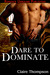 Dare to Dominate by Claire Thompson