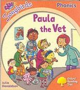Paula the Vet (Oxford Reading Tree: Stage 6: Songbirds Phonics)