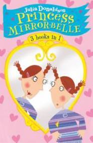 The Princess Mirror-Belle Collection (3 Books IN 1)