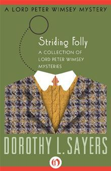 Book Review: Dorothy L. Sayers' Striding Folly