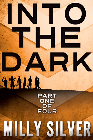Into the Dark, Vol. 1 (Into the Dark, #1...