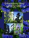 Extraordinary Story of a Turnskin