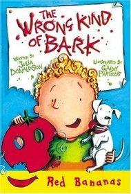 The Wrong Kind of Bark
