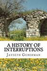 A History of Interruptions
