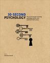 30-Second Psychology by Christian Jarrett