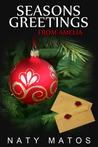 Season's Greetings from Amelia (Season's Greetings #1)