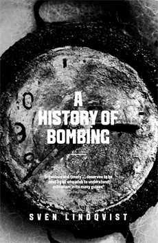 A history of bombing by sven lindqvist fandeluxe PDF
