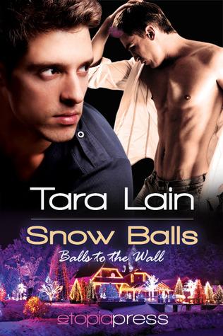 Snow Balls(Balls to the Wall 4)