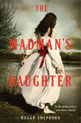 The Madman's Daughter(The Madman's Daughter 1)