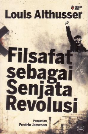 Filsafat sebagai Senjata Revolusi