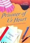 Prisoner of Ur Heart