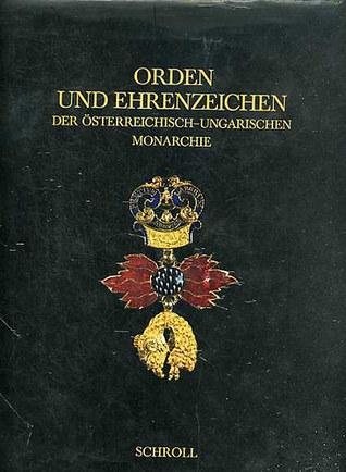Orden Und Ehrenzeichen Der Österreichisch-Ungarischen Monarchie