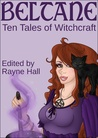 Beltane: Ten Tales of Witchcraft