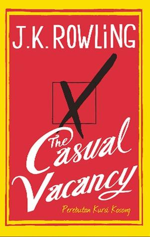 The Casual Vacancy - Perebutan Kursi Kosong