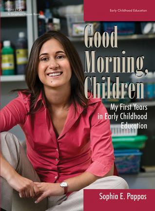 Good Morning, Children by Sophia Pappas